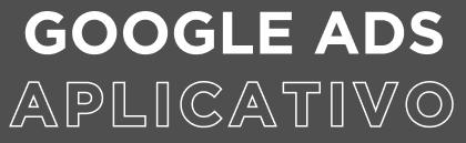 google ads aplicativo